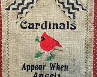 Burlp Garden Flag - Cardinals Appear When Angels Are Near