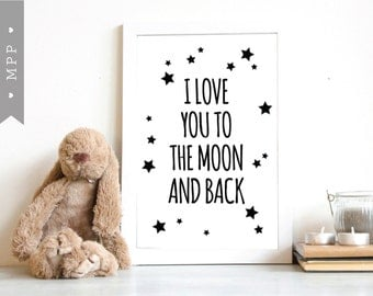 I Love You To The Moon and Back Printable Nursery Wall Art Poster, 8x10, a4, Instant Download Print
