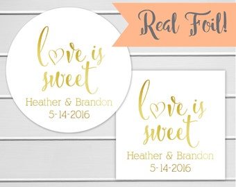 Foiled Wedding Favor Stickers, Love Is Sweet Stickers, Color Foiled Wedding Labels (#121-F)