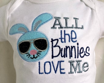 All the Bunnies Love Me Easter Shirt/Onesie