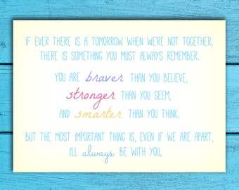"Winnie The Pooh Quote PRINT - ""If Ever There Is A Tomorrow When We're Not Together.""  Beautiful Gift. AA Milne DISNEY Quote."