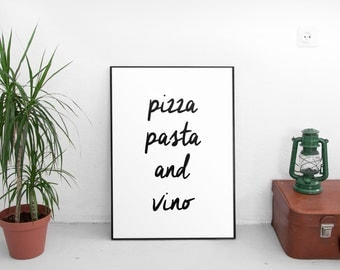 PRINTABLE POSTER, Pizza Pasta And Vino, Bar Decor,Pizza Shop Decor,Restaurant Decor,Food Print,Kitchen Decor,Kitchen Sign,Quote Prints