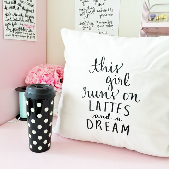 "This girl runs on lattes and a dream pillow cover- 18"" handwritten quote velveteen fabric"