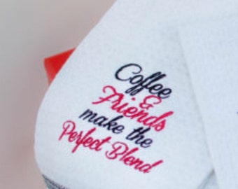 Coffee and Friends Make The Perfect Blend - Machine Embroidery Design - 4x4