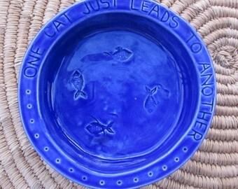 Ceramic Cat Food Bowl -- Hemingway Quote Cat Bowl in Royal Blue Glaze, Crock Type bowl, Fishies