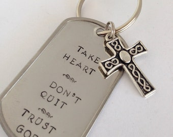 Take Heart Don't Quit Trust God Keychain