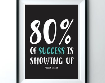 success showing up poster