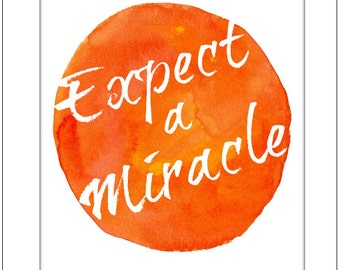 Expect a Miracle. Inspirational Quote. Christian Inspirational Message. Religious Art. Blue Wall Decor. Inspirational Painting and Quote