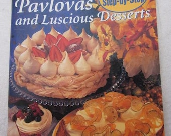 CHEESECAKES PAVLOVAS And Luscious Desserts Parfaits Biscuits Cookbook Family Circle