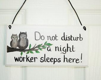 Owl  Night worker wooden plaque sign do not disturb indoor hanging