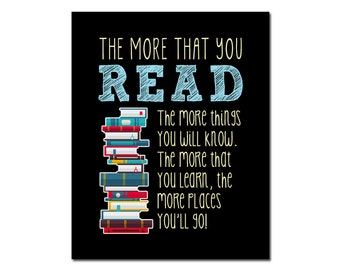 PRINTABLE Art The More That You Read The More Places You'll Go Printable Classroom Art