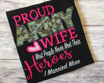 Proud Army wife t-shirt, army wife shirt, proud army wife shirt, proud spouse, army wifey, army wife tee, army tee, army t-shirt, family day