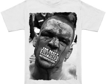 Nate Diaz, Im Not Surprised (Free Shipping)