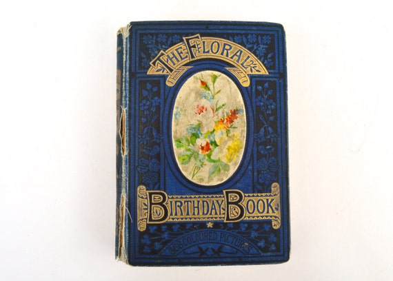 1880s Victorian The Floral Birthday Book Book of the Dead Aide Memoire Vintage Diary Day of the Dead Vintage Ephemera