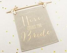 Gold Foil Here Comes the Bride Sign Garden Wedding Ceremony Burlap Signage Glam Script Whimsical Flower Girl Ring Bearer Props Photo Op