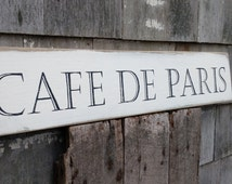 Cafe de Paris french sign on reclaimed pine wood hand-painted distressed READY 2 SHIP
