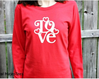 Valentine Love Shirt, Womens Long Sleeve