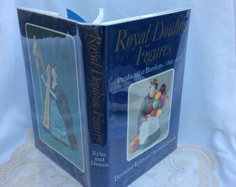 Book Royal Doulton Figures,Desmond Eyles & Richard Dennis, 1890-1978 ID Names Date Issued Hardcover