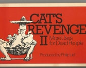 Wallaby Book by Simon and Schuster, Philip Lief: Cat's Revenge II More Uses for Dead People