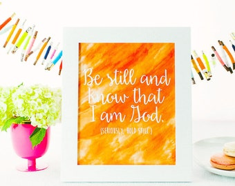 8x10 Print - Be Still and Know