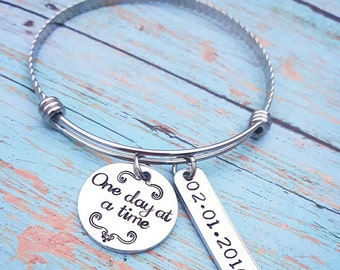 One Day at a Time - Sobriety Bracelet - Recovery Gift - Sobriety Gift - One Year - Hand Stamped Personalized Date or Name - Expandable