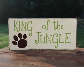 King of the Jungle Nursery Sign, Jungle Themed Nursery