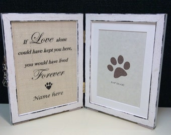 Pet loss photo frame with quote, dog memorial picture frame, 'If love alone could have kept you here, you would have lived forever'