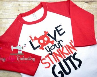 Valentines shirt, Boys Valentine's Day shirt, I love your stinking guts shirt, boy shirt, raglan shirt, embroidery