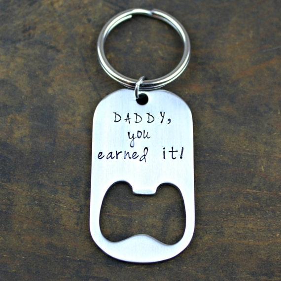 items similar to daddy bottle opener keychain hand stamped stainless steel daddy you earned it. Black Bedroom Furniture Sets. Home Design Ideas