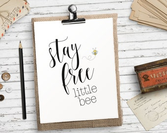 Bee nursery decor, Printable art, Bumble bee wall art Bee print Bee printable Bee decor, Stay free quote, Nursery quote HEART OF LIFE Design