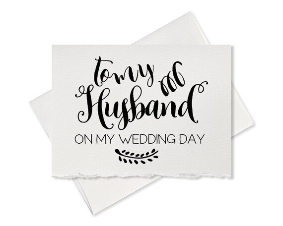 Gift For My Husband On Our Wedding Day: To My Husband On Our Wedding Day Card For By