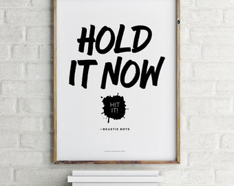 Printable Hold It Now Hit It Beastie Boys Digital File Download 8.5 x 11