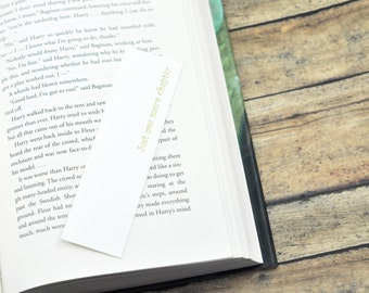 Just one more chapter Bookmark, Hand Stamped Paper Bookmark
