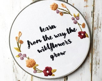 Fall decor Wildflower quote print Embroidered hoop art Wildflower Embroidery hoop Embroidery art Wildflower sign Modern embroidery