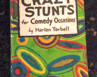 Vintage Book: Crazy Stunts for Comedy Occasions 1929
