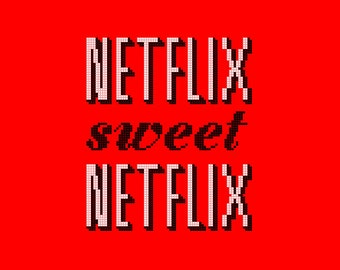 Netflix Sweet Netflix PDF Cross Stitch Pattern, INSTANT DOWNLOAD