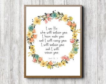 Scripture Printable Wall Art - Isaiah 46 : 4 Print - Watercolor Wreath Wall Decor - I Have Made You - Bible Verse Art - Christian Gift