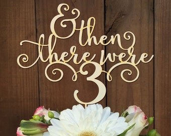 Baby Shower Cake Topper, And then there were 3, Cake Topper