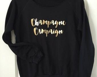 Champagne Campaign- Fleece Wide Neck Sweatshirt // Bachelorette // bridal party // birthday gift