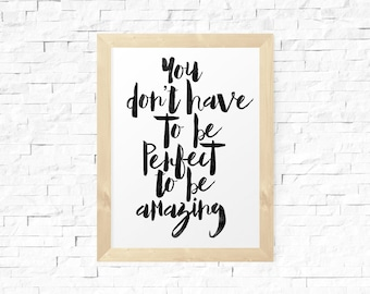You Don't Have To Be Perfect, Watercolor Poster, Homewares, Wall Decor, Inspirational, Motivational Poster, Print Art, Typography Print