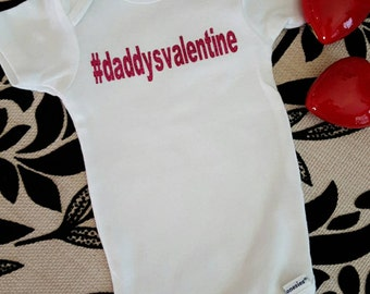Daddy's Valentine Gerber Onsie-hashtag