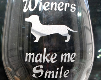 Doxie Dachshund wine glass Wieners Make me smile Deeply Sand Carved with paw prints and Dachshund Wiener, Doxie wine glass