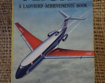 The Story of Flight. A Vintage Ladybird Achievements Book. Dust Jacket . Unclipped. First Edition. 1960