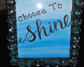 """Motivational Painting """"Choose to Shine"""""""
