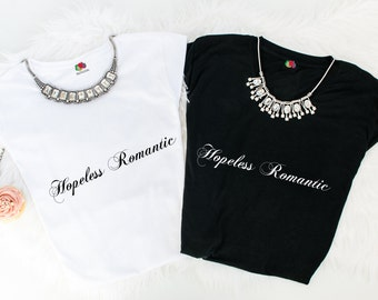 Hopeless Romantic tees.
