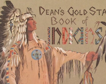 Dean's Gold Star Book of Indians illustrated by Janet & Anne Grahame Johnstone.