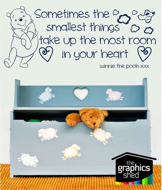 Winnie The Pooh Quotes Sometimes The Smallest Things: Winnie The Pooh 'sometimes The Smallest Things' Wall