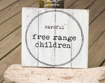 Farmhouse Decor, Careful Free Range Children Sign, Rustic Sign, Eggs, Chicken, Rustic Decor, Farm Decor, White Sign