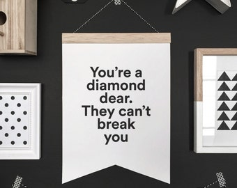 You're a diamond banner, hanging banner, wall hanging, wall banner, banner, wall, wall decor, nursery art, nursery decor, kid decor