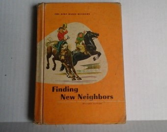 Ginn Basic Reader, Finding New Neighbors, copywright 1961 revised edition, Acceptable Conditiin